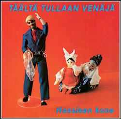 TÄÄLTÄ TULLAAN VENÄJÄ (1980)